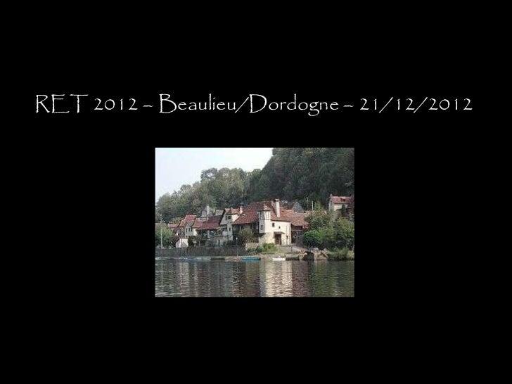 RET 2012 – Beaulieu/Dordogne – 21/12/2012