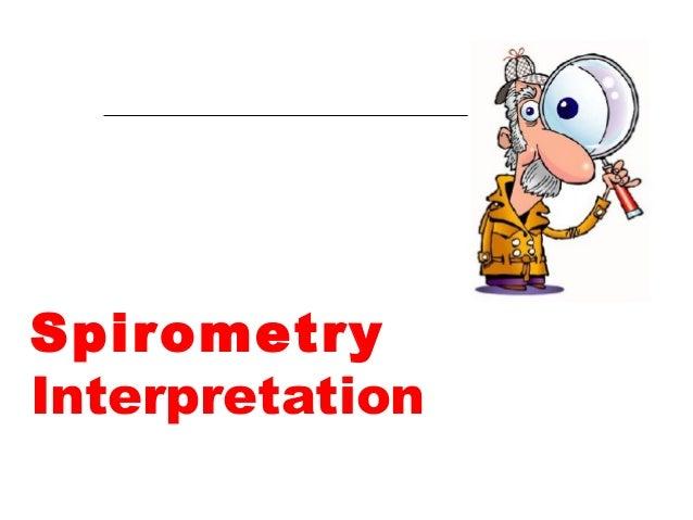 Spirometry  Interpretation