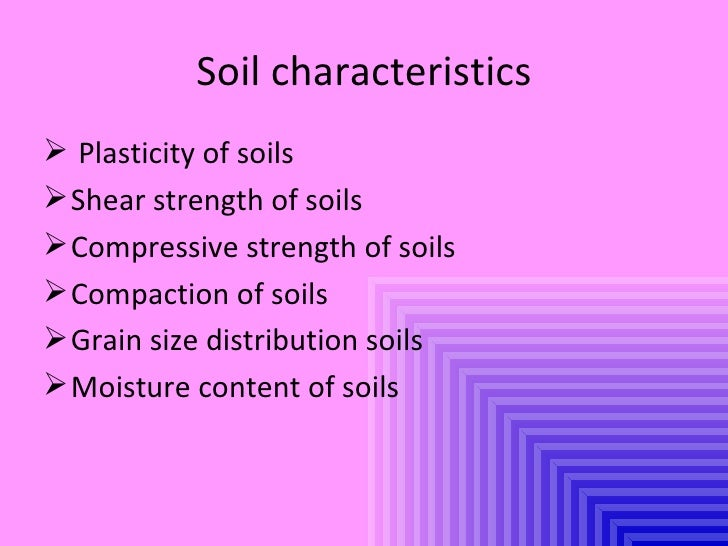 Ret 565 characteristic soil for What are soil characteristics