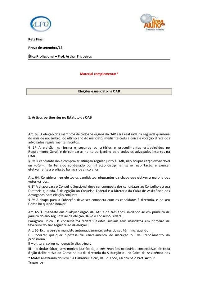 Reta FinalProva de setembro/12Ética Profissional – Prof. Arthur Trigueiros                                   Material comp...