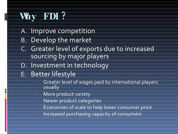 effect of fdi on indians The foreign direct investment in indian business sectors, can be hugely profitable and most secured, through imaginative services of global jurix.