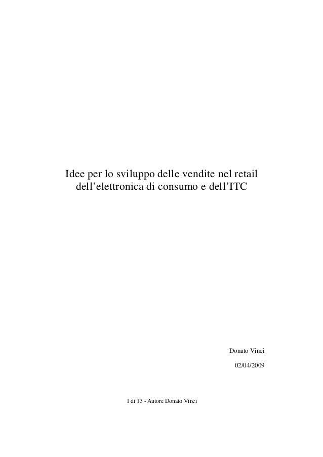 Idee per lo sviluppo delle vendite nel retail  dell'elettronica di consumo e dell'ITC                                     ...