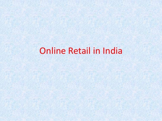 Online Retail in India