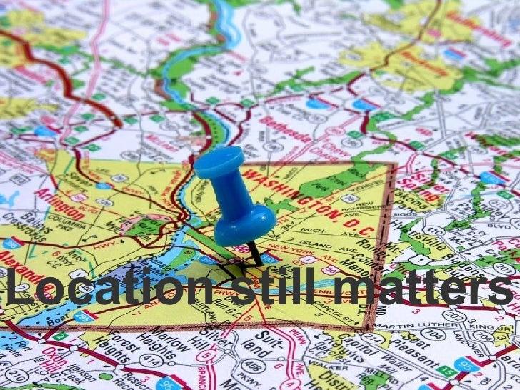 Location still matters