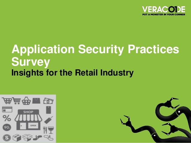 Application Security Practices Survey Insights for the Retail Industry