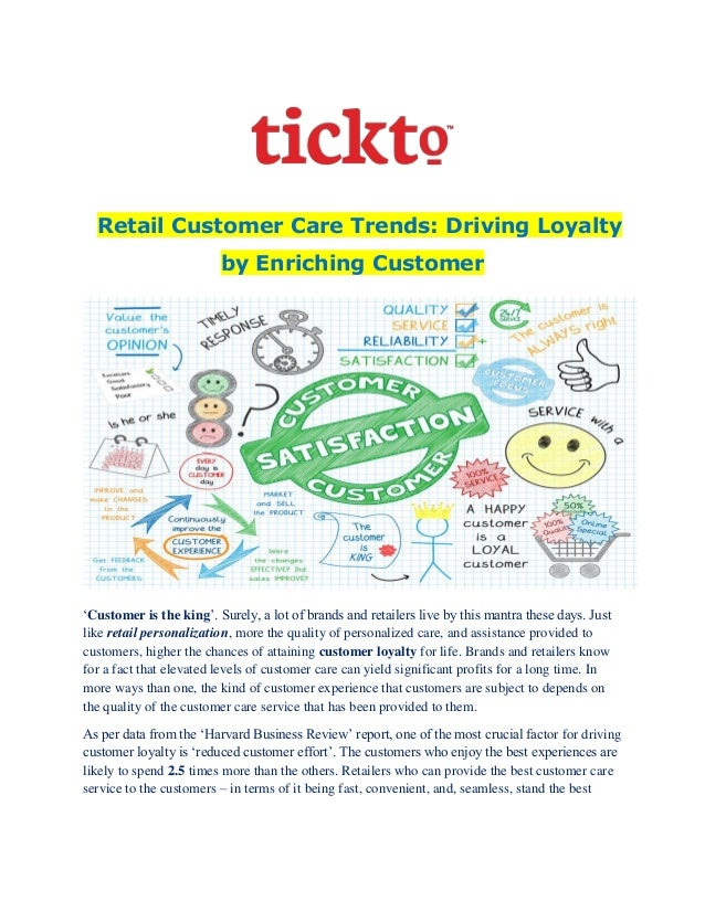Retail Customer Care Trends: Driving Loyalty by Enriching Customer 'Customer is the king'. Surely, a lot of brands and ret...