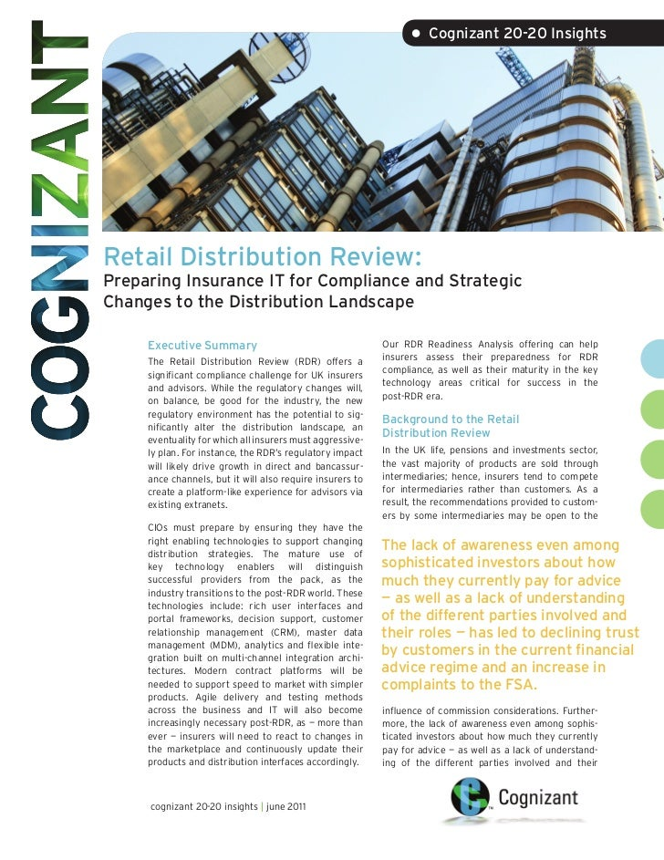 • Cognizant 20-20 InsightsRetail Distribution Review:Preparing Insurance IT for Compliance and StrategicChanges to the Dis...