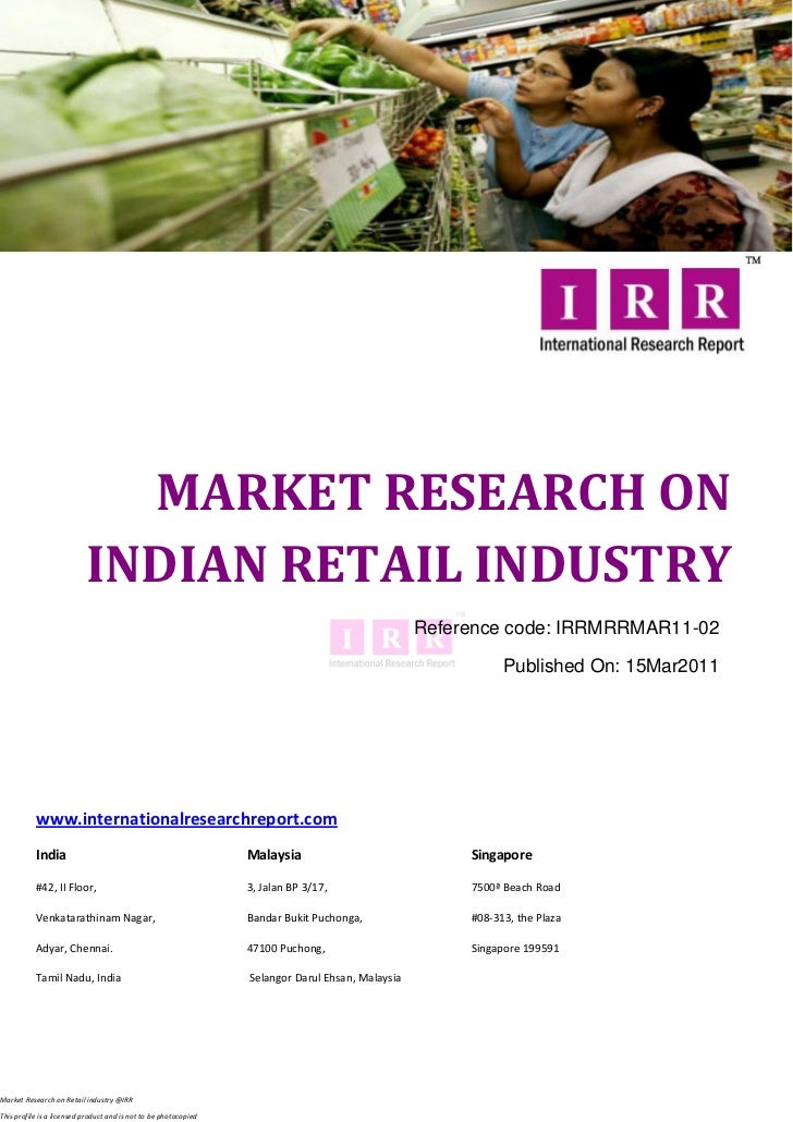 MARKET RESEARCH ON                           INDIAN RETAIL INDUSTRY                                                       ...