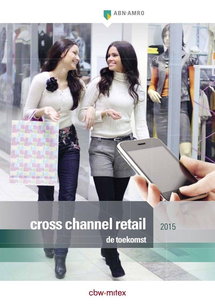 cross channel retail       2015             de toekomst