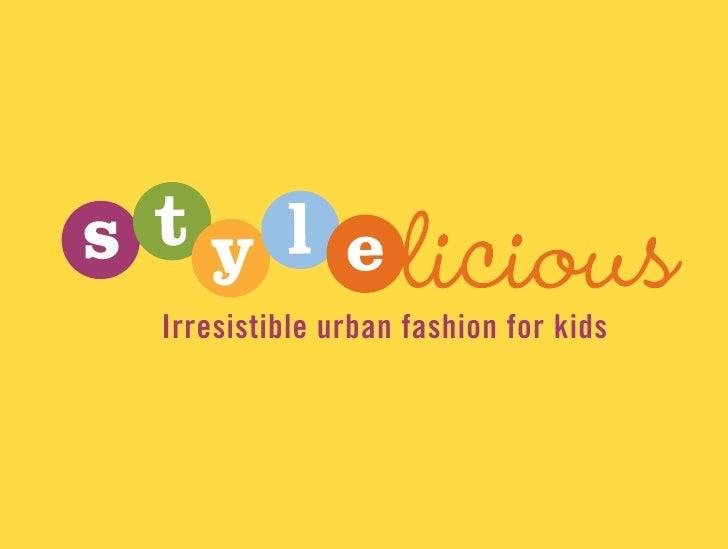Irresistible urban fashion for kids