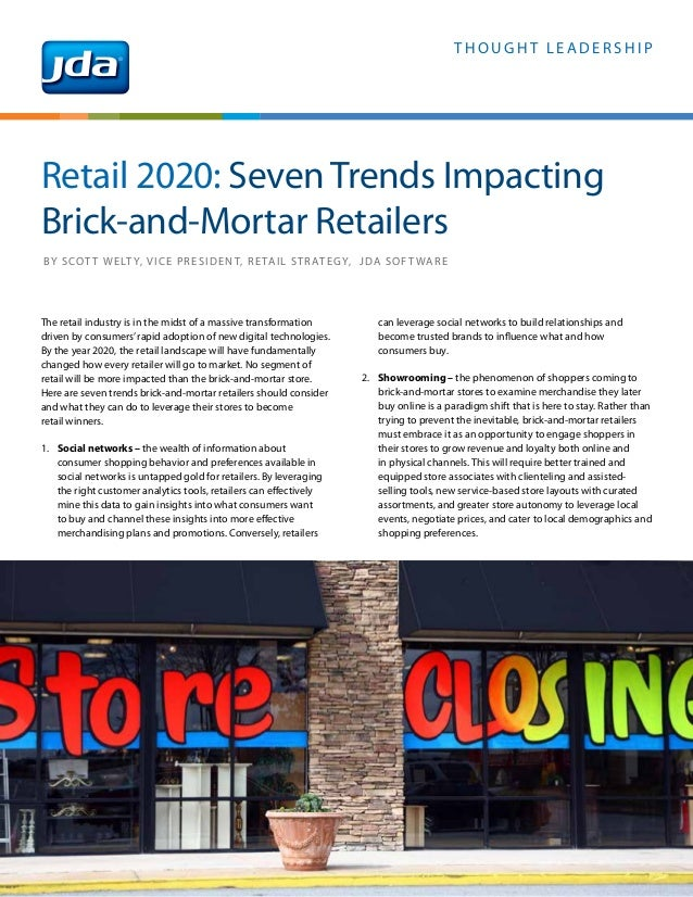 T H O U G H T L E A D E R S H I P The retail industry is in the midst of a massive transformation driven by consumers'rapi...