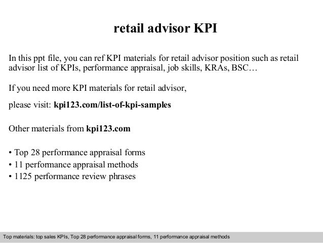 retail advisor KPI  In this ppt file, you can ref KPI materials for retail advisor position such as retail  advisor list o...