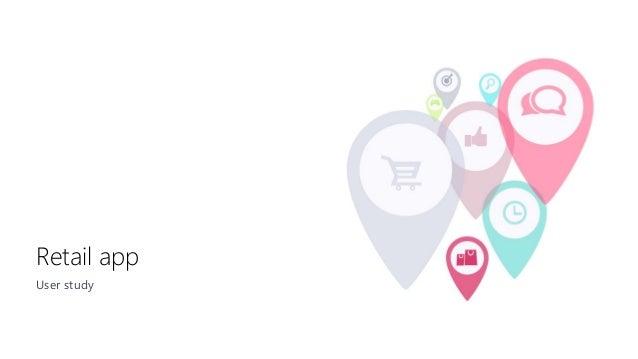 Retail app User study