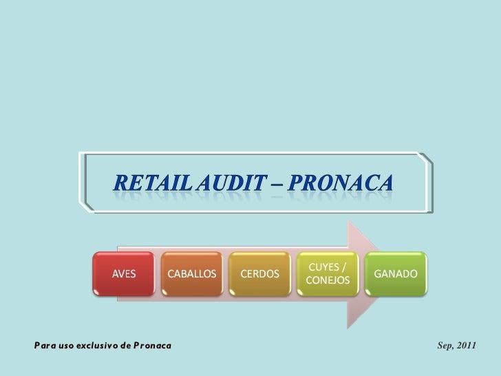 Para uso exclusivo de Pronaca Sep, 2011
