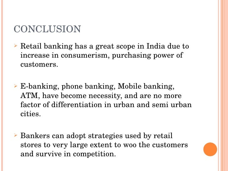 scope of e banking To the bank: i n n o v a t i v e , s c h eme , a d d r e s s e s competition and present the bank as technology driven in the banking sector market reduces customer visits to the branch and thereby human intervention inter-branch reconciliation is immediate thereby reducing chances of fraud and misappropriation on-line banking is an effective .