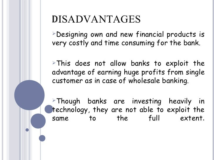 advantage and disadvantage of loan system Every business needs a certain amount of money to start the entrepreneur on  the threshold of starting a new venture, has to work out where and how he will get .