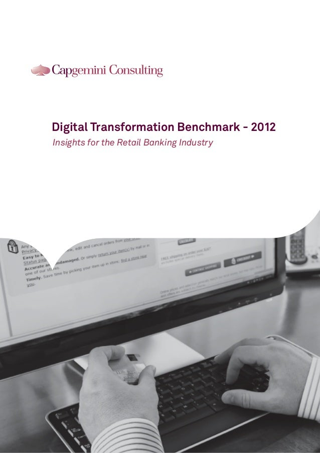 Digital Transformation Benchmark - 2012 Insights for the Retail Banking Industry
