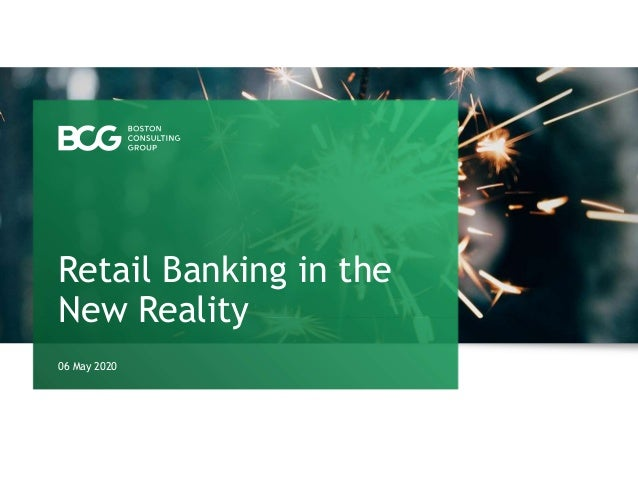 06 May 2020 Retail Banking in the New Reality