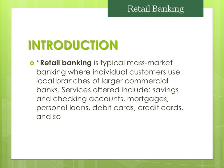 Retail banking ppt thecheapjerseys Choice Image