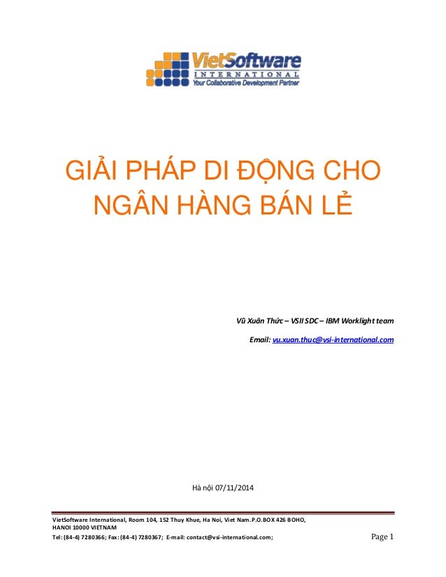 VietSoftware International, Room 104, 152 Thuy Khue, Ha Noi, Viet Nam.P.O.BOX 426 BOHO, HANOI 10000 VIETNAM Tel: (84-4) 72...
