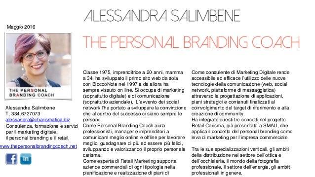 www.thepersonalbrandingcoach.net Consulenza, formazione e servizi per il marketing digitale, il personal branding e il ret...