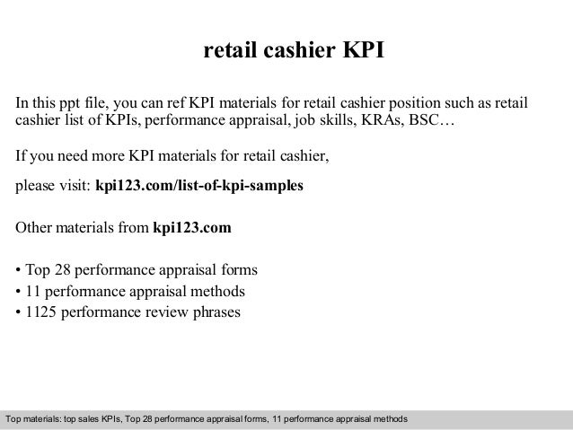 retail cashier KPI  In this ppt file, you can ref KPI materials for retail cashier position such as retail  cashier list o...