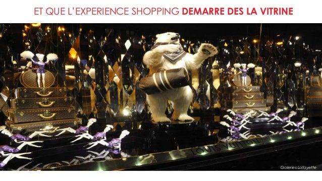 ET QUE L'EXPERIENCE SHOPPING DEMARRE DES LA VITRINE Galeries Lafayette