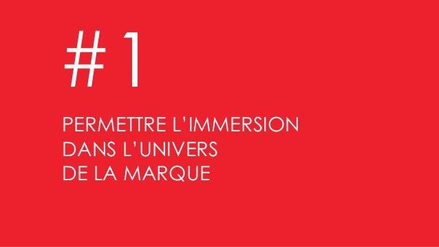 Valoriser les bonnes affaires PERMETTRE L'IMMERSION DANS L'UNIVERS DE LA MARQUE #1