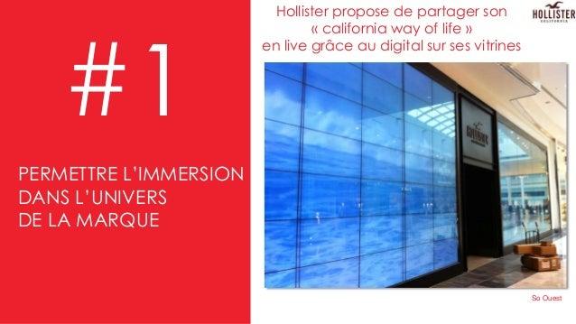 Hollister propose de partager son « california way of life » en live grâce au digital sur ses vitrines #1 So Ouest PERMETT...