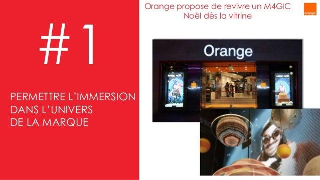 Orange propose de revivre un M4GIC Noël dès la vitrine #1 PERMETTRE L'IMMERSION DANS L'UNIVERS DE LA MARQUE