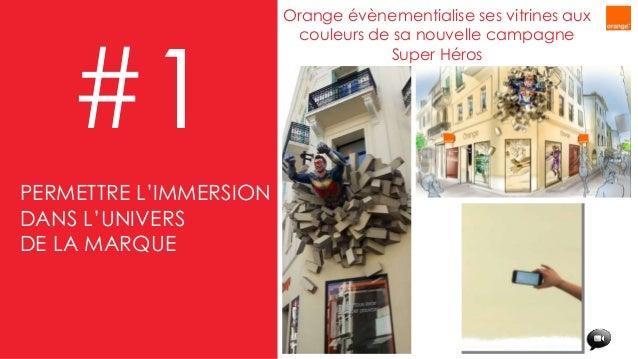 Orange évènementialise ses vitrines aux couleurs de sa nouvelle campagne Super Héros #1 PERMETTRE L'IMMERSION DANS L'UNIVE...