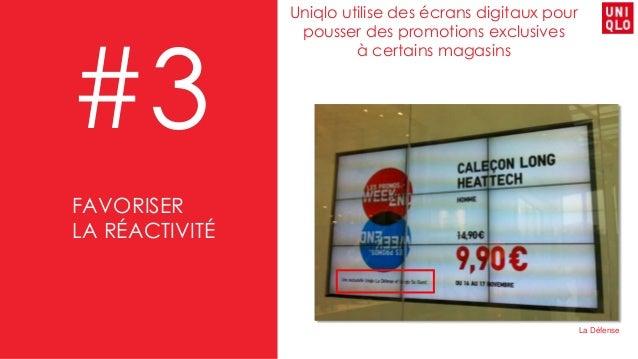 Uniqlo utilise des écrans digitaux pour pousser des promotions exclusives à certains magasins #3 La Défense FAVORISER LA R...