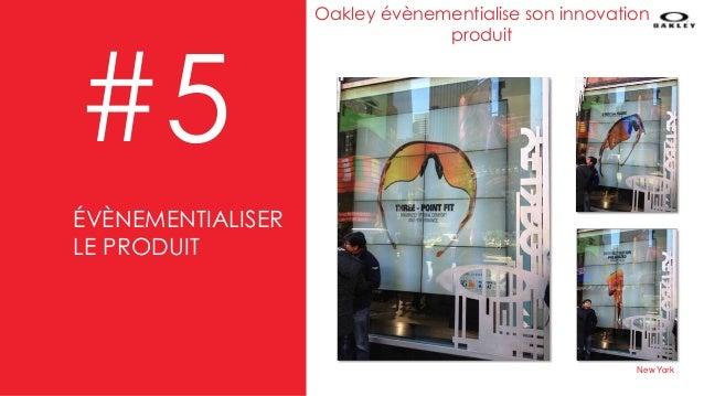 #5 Oakley évènementialise son innovation produit New York ÉVÈNEMENTIALISER LE PRODUIT