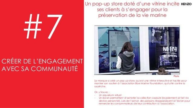 #7 Un pop-up store doté d'une vitrine incite ses clients à s'engager pour la préservation de la vie marine La marque a cré...