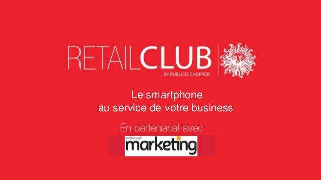 Le smartphone au service de votre business