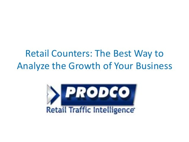 Retail Counters: The Best Way to Analyze the Growth of Your Business .
