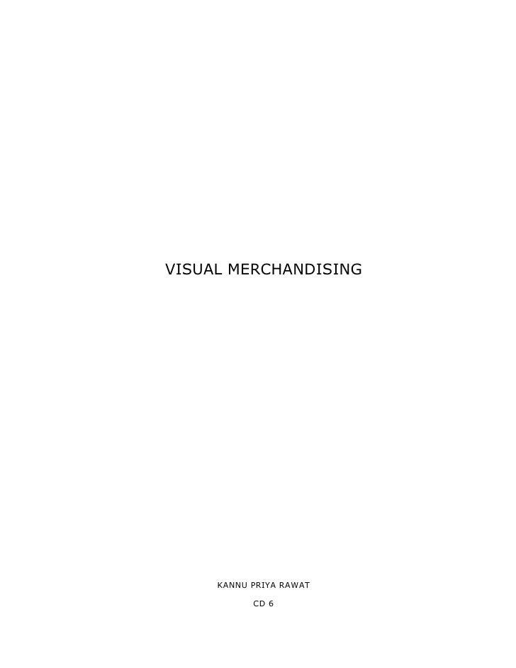 VISUAL MERCHANDISING          KANNU PRIYA RAWAT             CD 6