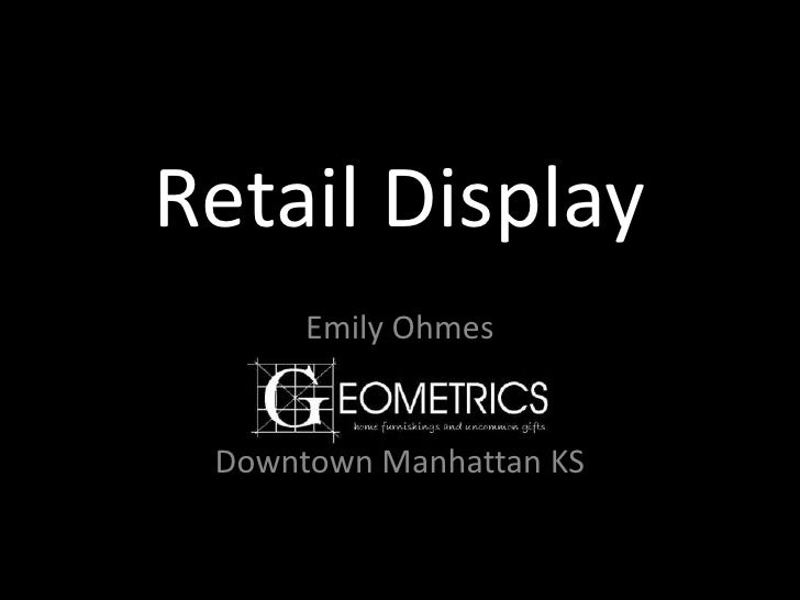 Retail Display<br />Emily Ohmes<br />Downtown Manhattan KS<br />