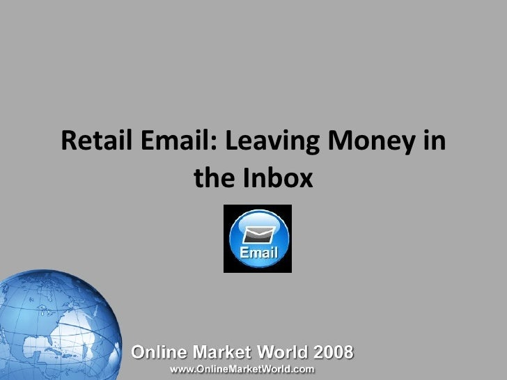 Retail Email: Leaving Money in the Inbox