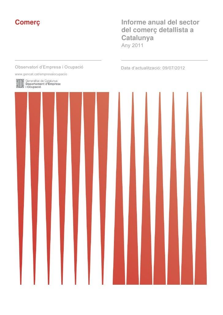 Comerç                                Informe anual del sector                                      del comerç detallista ...