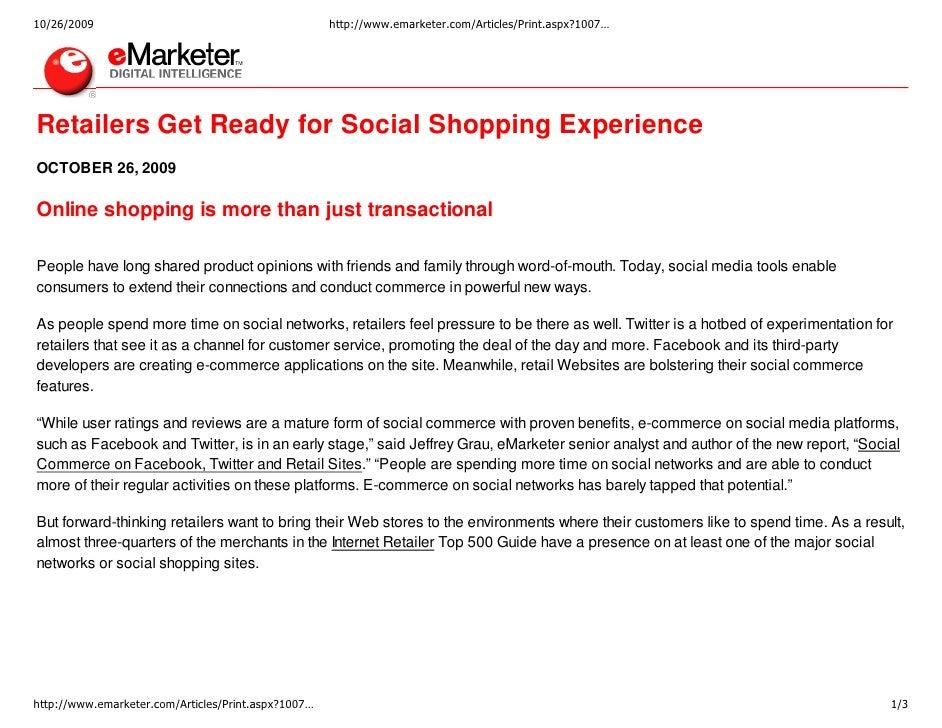 10/26/2009                                           http://www.emarketer.com/Articles/Print.aspx?1007…     Retailers Get ...