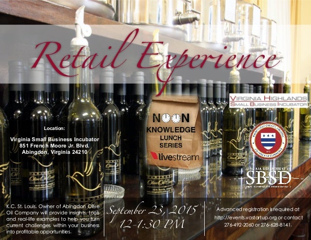 K.C. St. Louis, Owner of Abingdon Olive Oil Company will provide insights, tools and real-life examples to help you turn c...