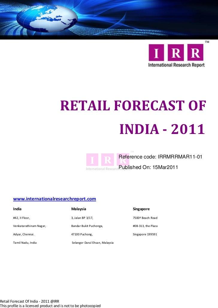 RETAIL FORECAST OF                                                                             INDIA - 2011               ...