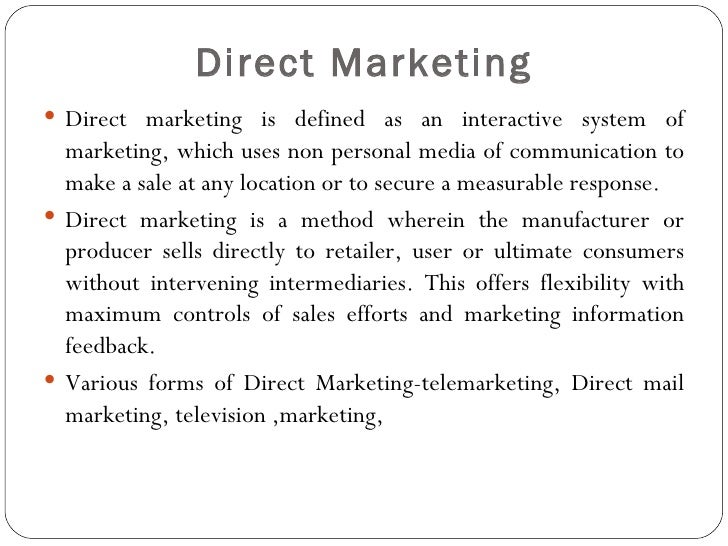 a definition and benefits of direct marketing Advantages of direct selling benefits for the direct sellers: • particularly effective in the marketing of low-cost consumer goods or products.