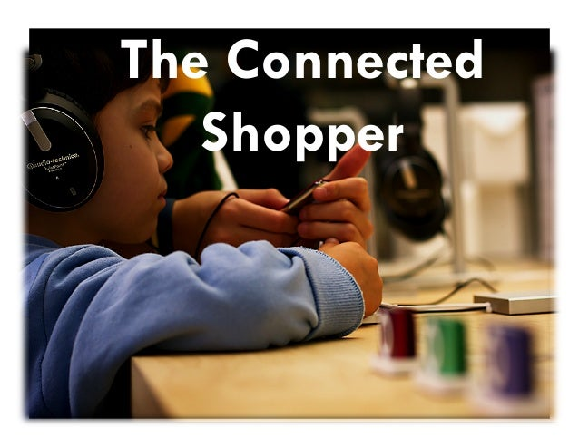 The Connected Shopper