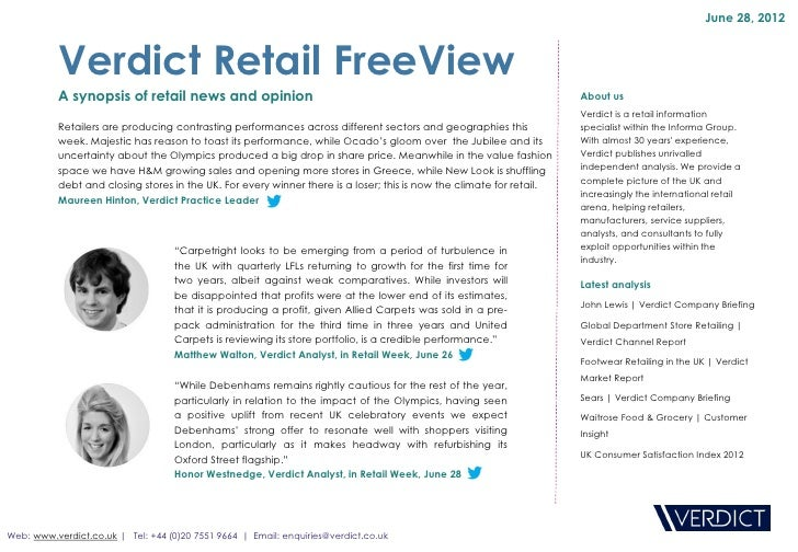 June 28, 2012          Verdict Retail FreeView          A synopsis of retail news and opinion                             ...