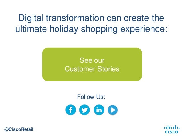 4c23ecb4dcb ... 14. Digital transformation can create the ultimate holiday shopping  experience  ...