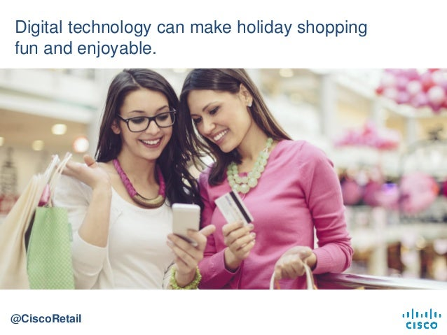 10 Ways Digital Technologies Can Create the Ultimate Shopping Experience Slide 3