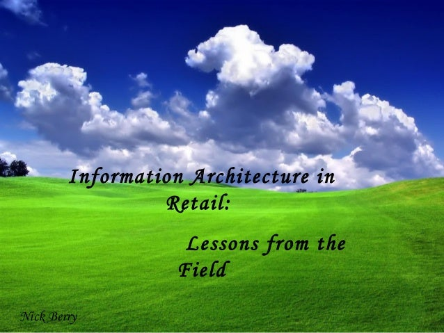 Information Architecture for Retail Web Sites: Lessons from the Field