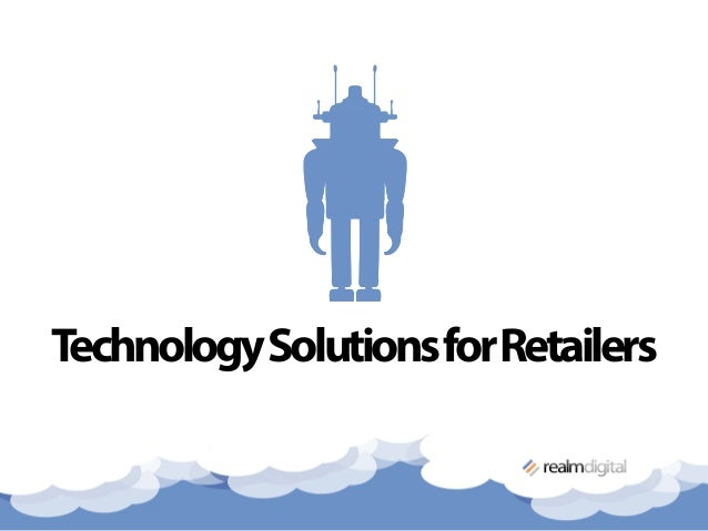 TechnologySolutionsforRetailers